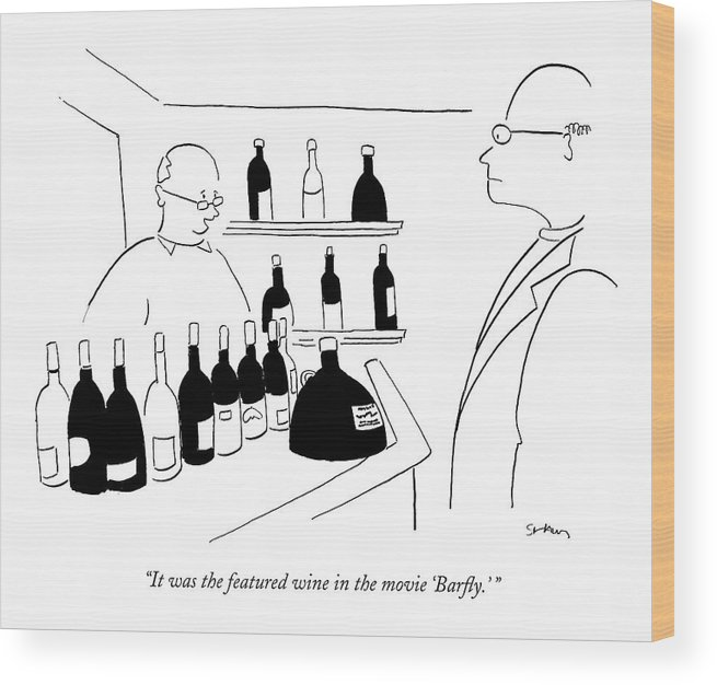 Micky Rourke Drinking Alcohol Word Play Consumerism Shopping Fay Dunaway Media Entertainment  (wine Store Clerk Talking To Customer.) 120962 Msh Michael Shaw Wood Print featuring the drawing It Was The Featured Wine In The Movie 'barfly.' by Michael Shaw