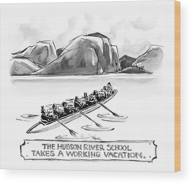 Art Painting Word Play Regional New York   (artists Painting While Rowing A Boat.) 121471 Llo Lee Lorenz Wood Print featuring the drawing The Hudson River School Takes A Working Vacation by Lee Lorenz
