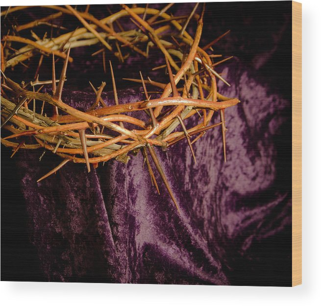 Crown Thorns Head Jesus Cross Purple Fabric Hurt Blood Sacrifice Christian Died Resurrection Stormy Crimson Risen Crucifixion Suffer Spiritual Rock Mountain King Worship Symbolic Bible Bleeding Outdoor Belief Humility Hill Grief Rain Holiday Easter God April Worthy Sin Lord Earth Rescue Heaven Faith Catholic Religion Head Robe Wood New Hope Thorn Thorns Poke Save Wood Print featuring the photograph Crown Of Thorns by Janna Scott