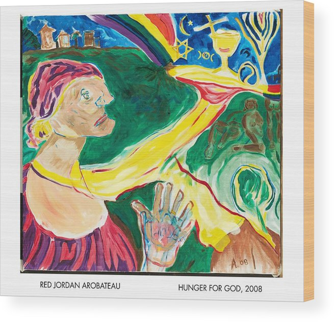 Goddess Wood Print featuring the painting Hunger For God by Red Jordan Arobateau