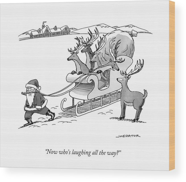 Cctk Christmas Wood Print featuring the drawing Santa Claus Pulls A Sleigh Full Of Reindeer by Joe Dator
