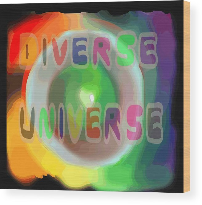 Diverse Wood Print featuring the painting Diverse Universe by Pharris Art