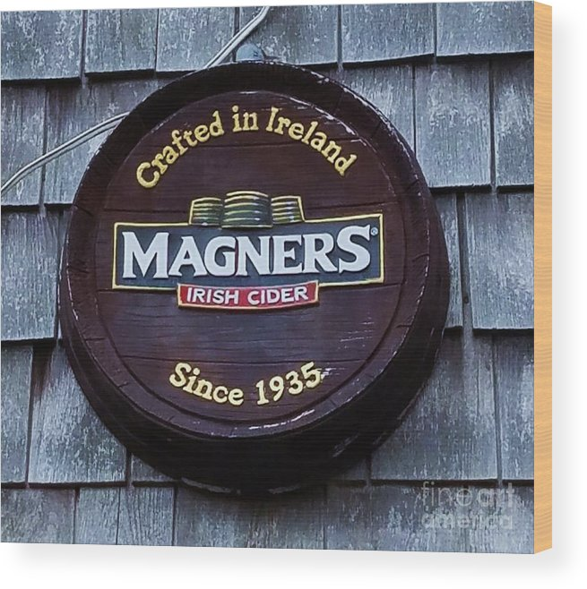 Magners Cider Art Sign Art Den Collectible Outdoors Advertising Beverage Irish Product No One Whimsical Refreshing Grey Shingles Fastnet Pub Yard Art Pub Art Canvas Print Poster Print Metal Frame Available On T Shirts Tote Bags Phone Cases Mugs Greeting Cards Shower Curtains And Puches Wood Print featuring the photograph Magners Irish Cider Sign by Poet's Eye