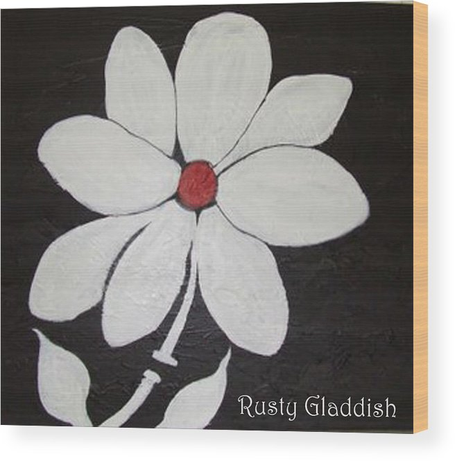 Contemporay Wood Print featuring the painting White Flower by Rusty Gladdish