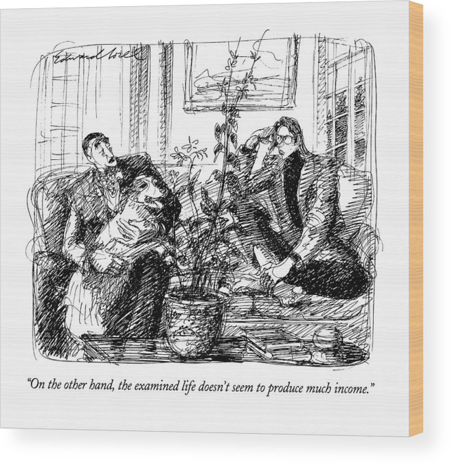 (well-to-do Father Speaking To Adult Son Who Appears To Be Somewhat Unconventional) Family Wood Print featuring the drawing On The Other Hand by Edward Sorel