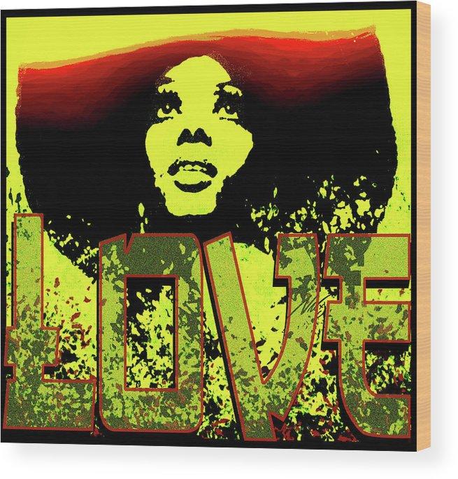 Wakanda Forever Wood Print featuring the digital art Mahogany - Love by Nic The Artist