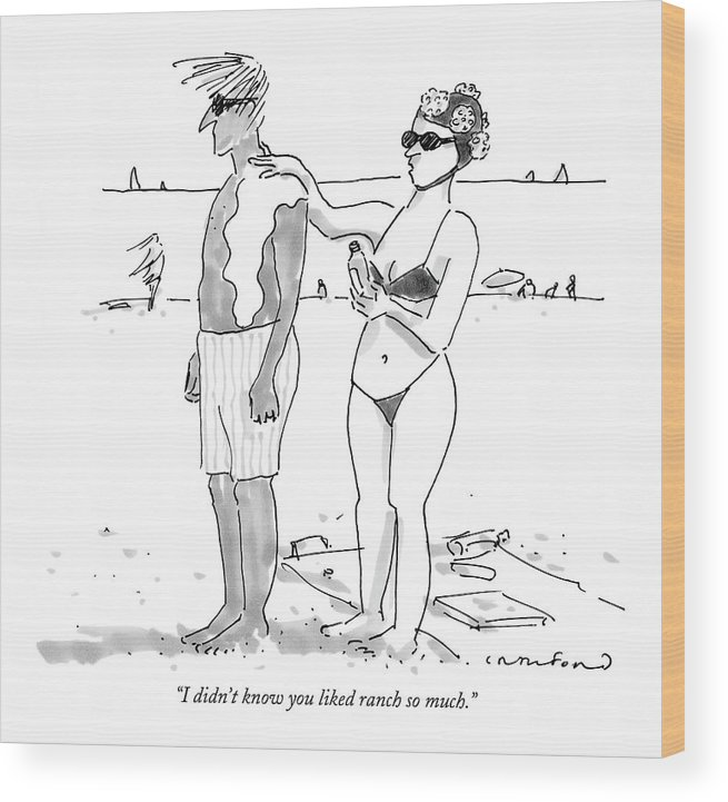Seashore Food Low Cuisine  (woman Applying Salad Dressing On Her Husband's Back Instead Of Sunscreen.) 122570 Mcr Michael Crawford Wood Print featuring the drawing I Didn't Know You Liked Ranch So Much by Michael Crawford