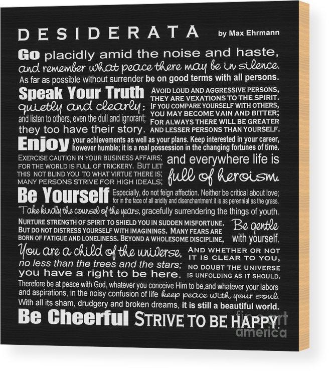 Desiderata - White Text On Black Background - Reversed Type Wood Print