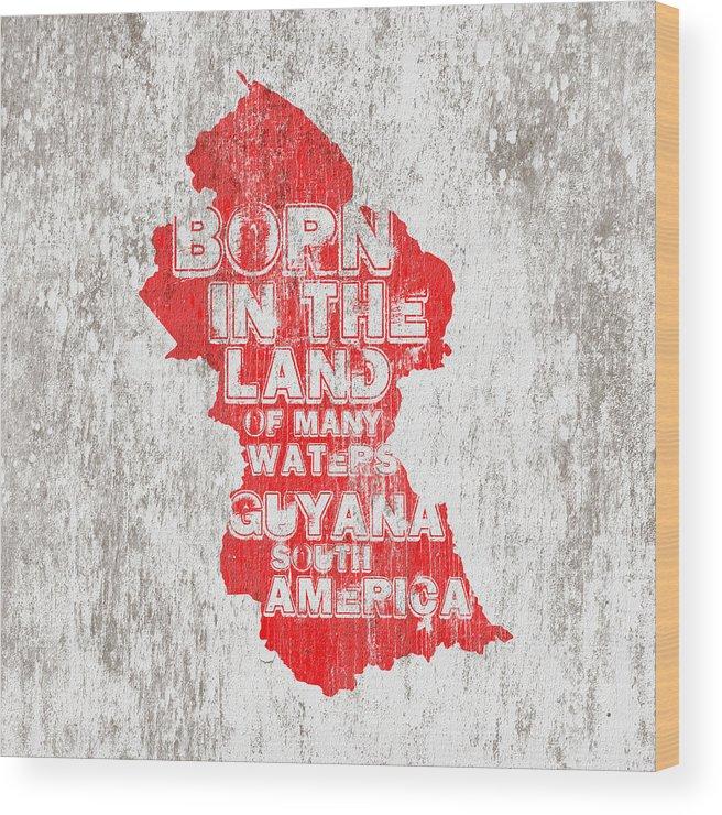 Guyana Wood Print featuring the digital art Guyana Map by Mark Khan