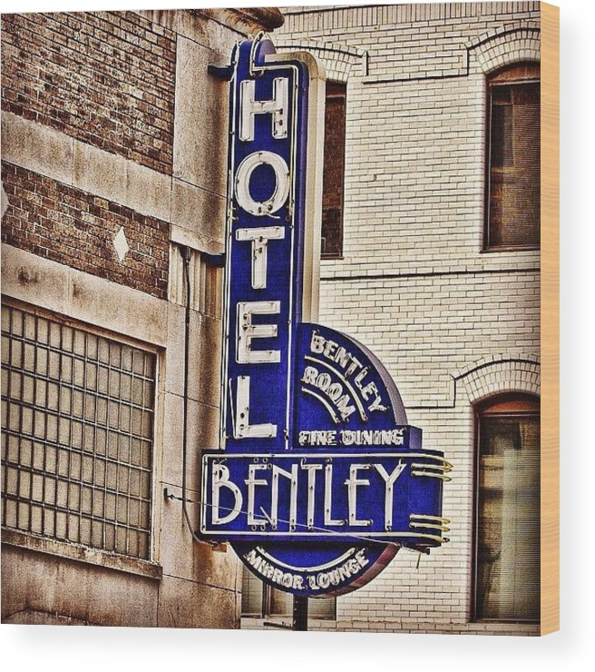 Igersoflouisiana Wood Print featuring the photograph Hotel Bently by Scott Pellegrin