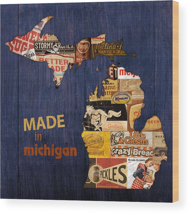 Made In Michigan Products Vintage Map On Wood Kelloggs Better Made Faygo Ford Chevy Gm Little Caesars Strohs Pioneer Sugar Lazy Boy Detroit Lansing Grand Rapids Flint Mustang Meijer Olgas Vernors Gerber Kowalski Sausage Corn Flakes Wood Print featuring the mixed media Made In Michigan Products Vintage Map On Wood by Design Turnpike