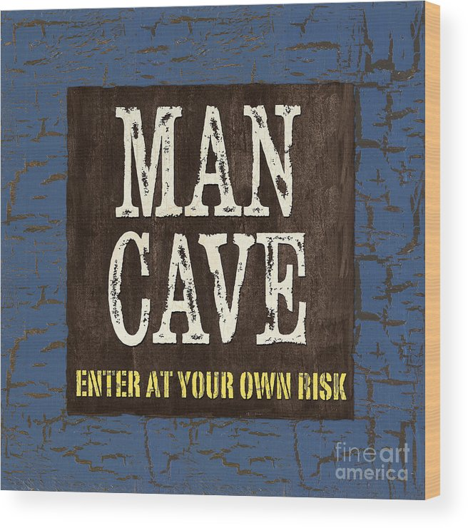 Man Wood Print featuring the painting Man Cave Enter At Your Own Risk by Debbie DeWitt