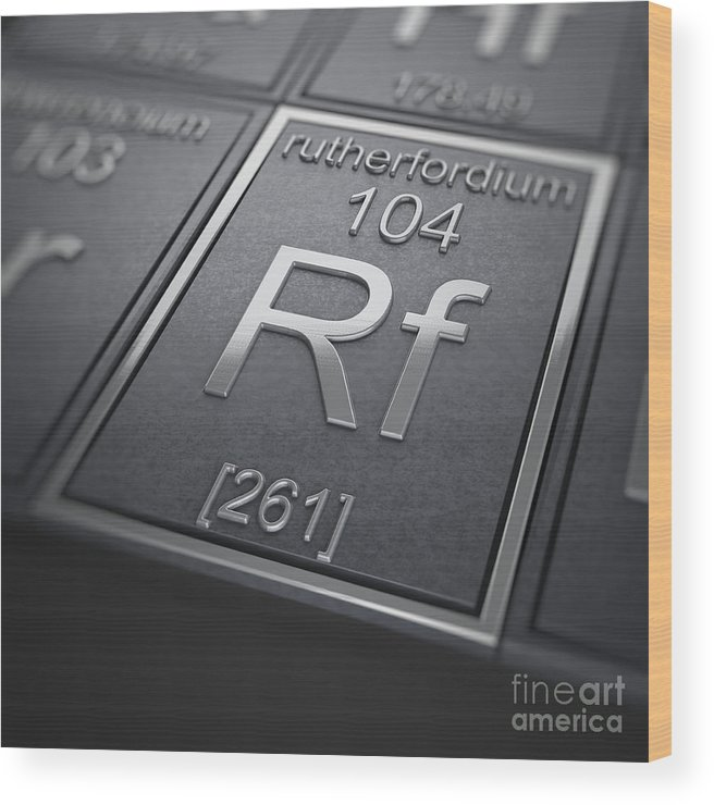 Rutherfordium Wood Print featuring the photograph Rutherfordium Chemical Element by Science Picture Co