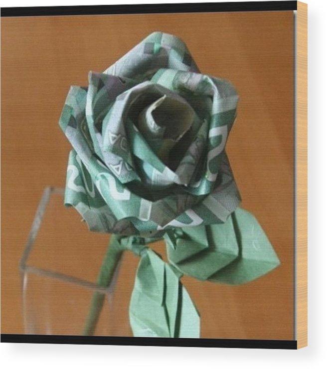 Money Rose In Bloom Origami Flower Wood Print By Cindy Ho