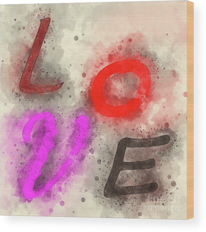 Word Wood Print featuring the photograph Graphic Display Of The Word Love by Humourous Quotes