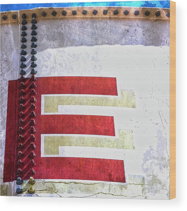 Letter Wood Print featuring the photograph Big Letter E by Carol Leigh