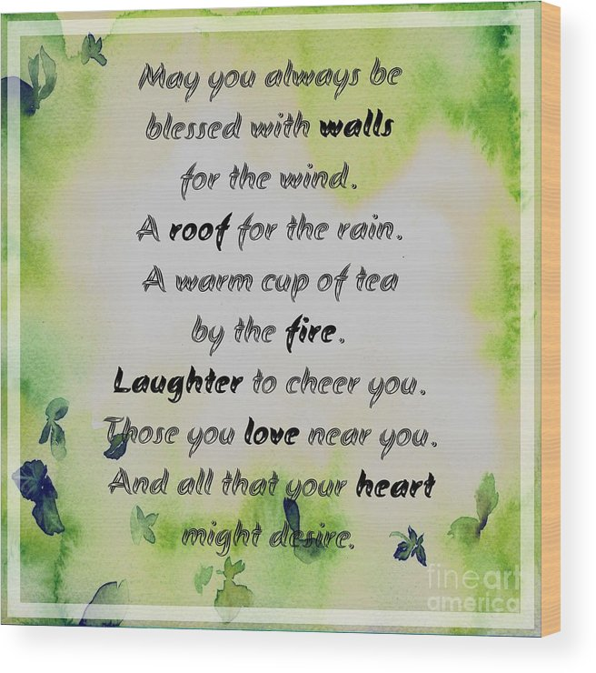 May You Always Be Blessed Wood Print featuring the photograph May You Always Be Blessed by Barbara Griffin