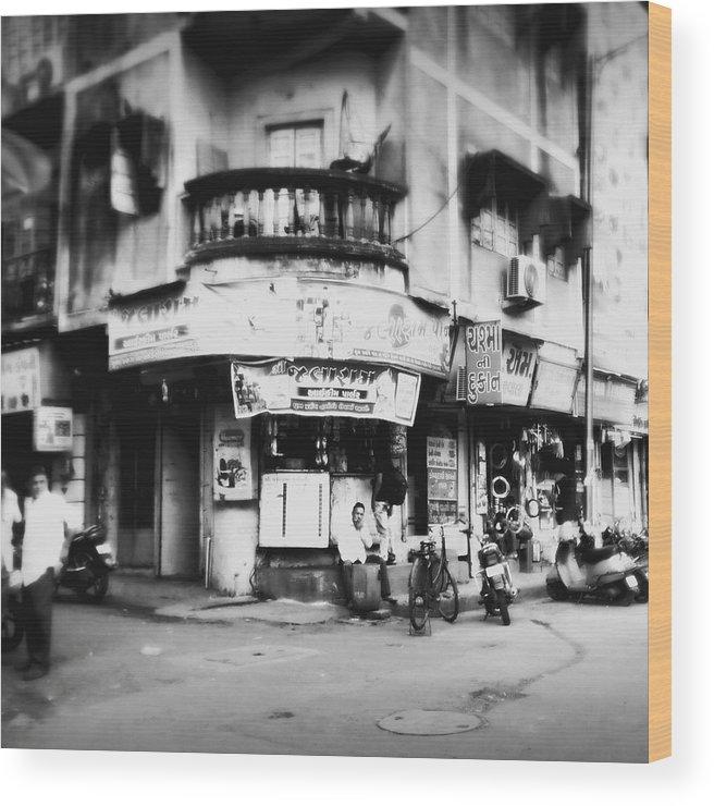 #street Photograohy #crossroads #street Corners #street Shops Wood Print featuring the photograph Streetshots_surat by Priyanka Dave