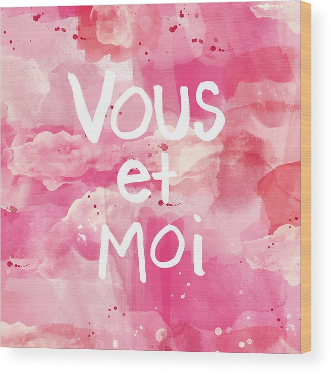 Vous Et Moi Wood Print featuring the painting Vous Et Moi by Linda Woods