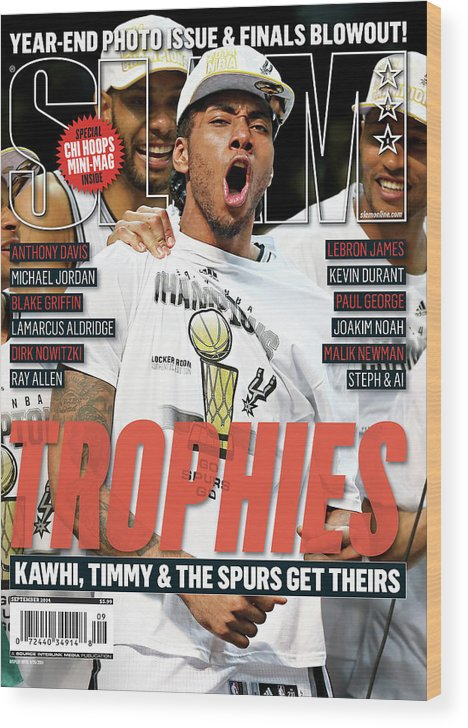 Kawhi Leonard Wood Print featuring the photograph Trophies: Kawhi, Timmy & The Spurs Get Theirs SLAM Cover by Getty Images