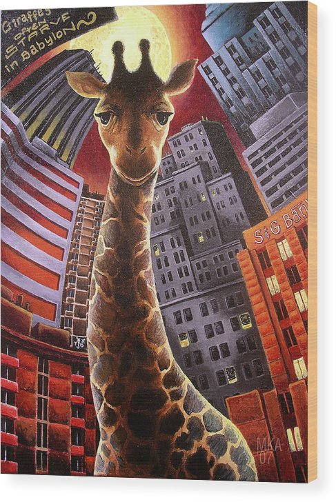 Giraffe City Babylon Surreal Wood Print featuring the painting Giraffes Often Starve In Babylon by Marcus Anderson