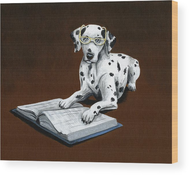 Dalmatian Wood Print featuring the painting Book worm...Dog Art Painting by Amy Giacomelli