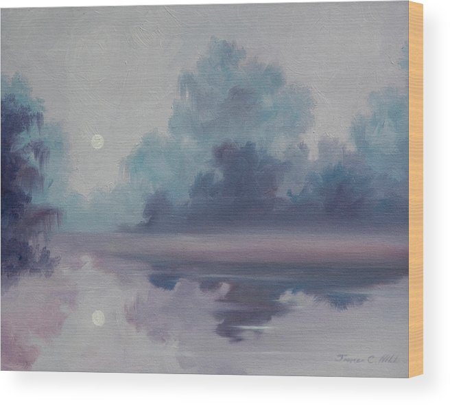 Nature; Lake; Sunset; Sunrise; Serene; Forest; Trees; Water; Ripples; Clearing; Lagoon; James Christopher Hill; Jameshillgallery.com; Foliage; Sky; Realism; Oils; Moon; Moonlight; Reflection; Blue; Lapis; Wood Print featuring the painting Mystic Moonlight by James Christopher Hill