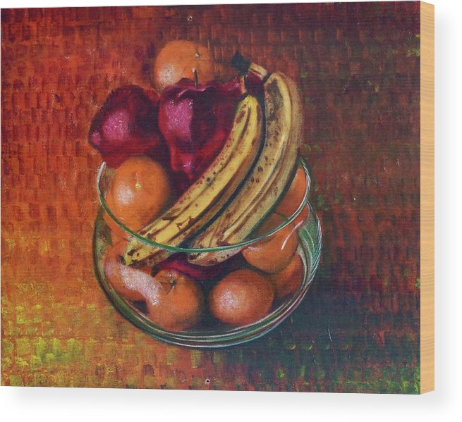 Oil Painting On Canvas Wood Print featuring the painting Glass Bowl Of Fruit by Sean Connolly