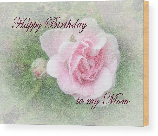 Superb Mom Birthday Greeting Card Pink Rose Wood Print By Mother Nature Personalised Birthday Cards Veneteletsinfo