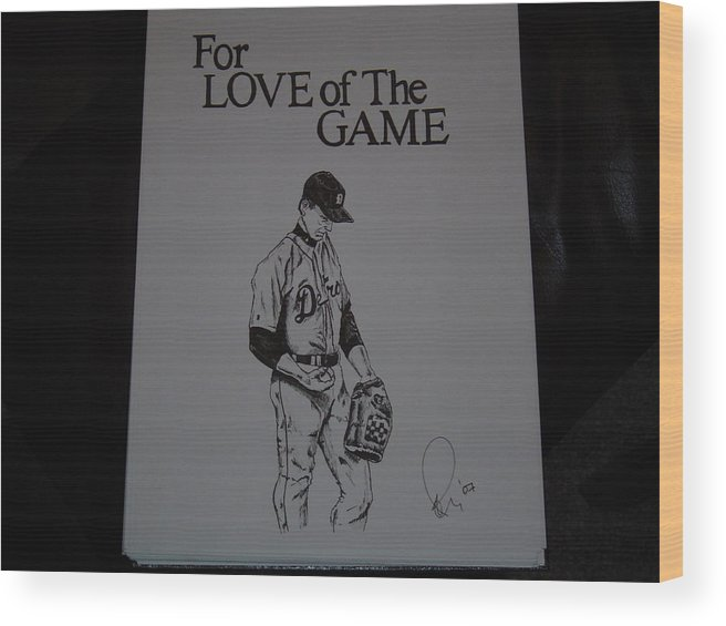 Ink Wood Print featuring the drawing For Love of the Game by Raymond Nash