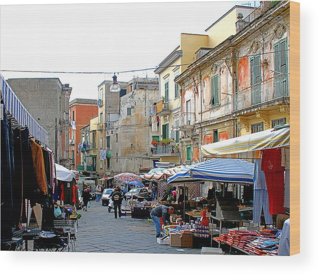 Landscape Wood Print featuring the photograph Italian Street Market in Ercolano Italy by Brooke Lyman