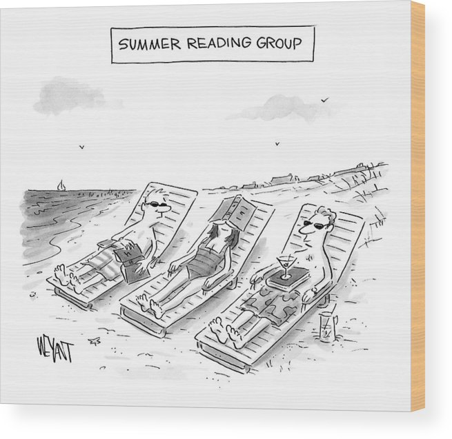 Reading Wood Print featuring the drawing Summer Reading Group -- Three Beach Goers Lounge by Christopher Weyant
