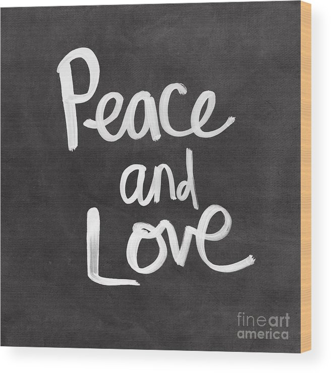 Love Wood Print featuring the mixed media Peace and Love by Linda Woods