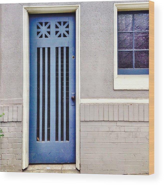 Blue Door Wood Print featuring the photograph Blue Door by Julie Gebhardt