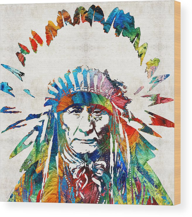 Native American Wood Print featuring the painting Native American Art - Chief - By Sharon Cummings by Sharon Cummings