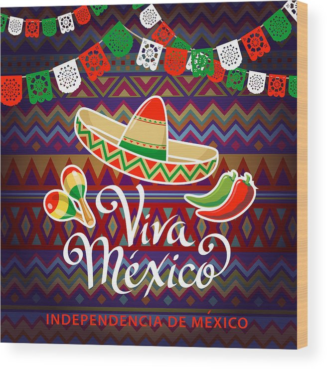 Mexican Hat Wood Print featuring the photograph Viva Mexico Independence Celebration by Exxorian