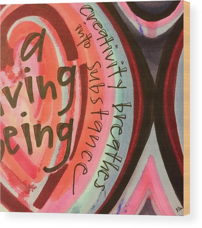 Creativity Wood Print featuring the painting Creativity Breathes by Vonda Drees
