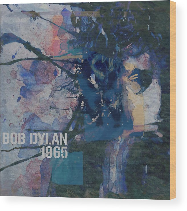 Bob Dylan Wood Print featuring the painting Positively 4th Street by Paul Lovering