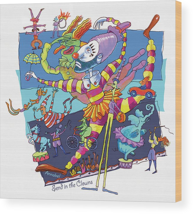 Clowns Wood Print featuring the digital art Send In The Clowns by Annabel Lee