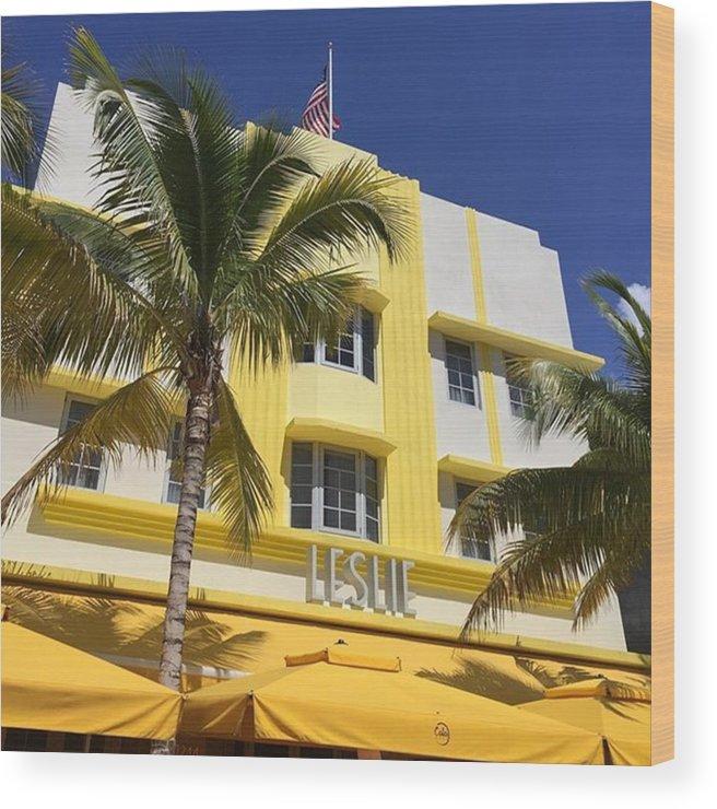 Miamiarchitecturalphotography Wood Print featuring the photograph South Beach #juansilvaphotos by Juan Silva