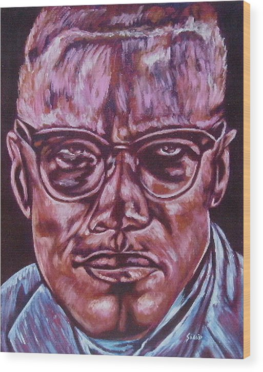 African Americam Wood Print featuring the painting Malcolm by Shahid Muqaddim