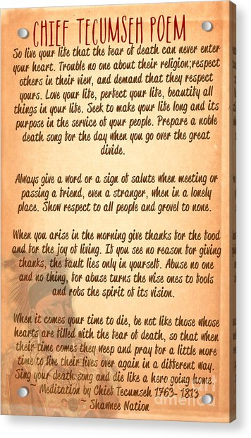 Chief Tecumseh Poem - Live Your Life Acrylic Print