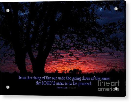 Kansas Sunset - Psalm 113 Acrylic Print