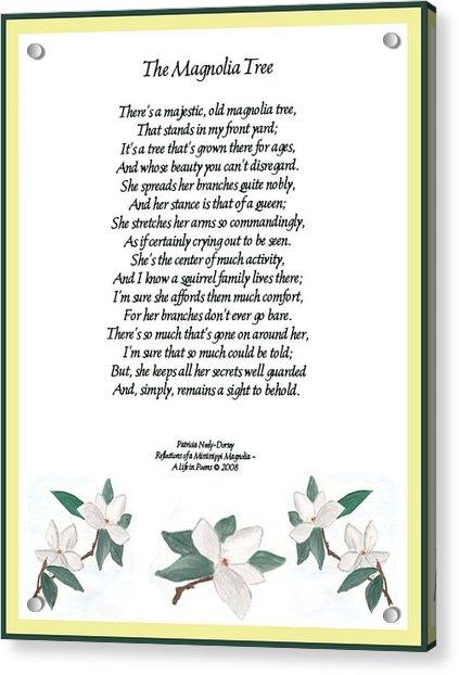 The Magnolia Tree - Poetry Acrylic Print by Patricia Neely-Dorsey