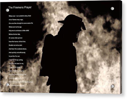 A Firemens Prayer Acrylic Print