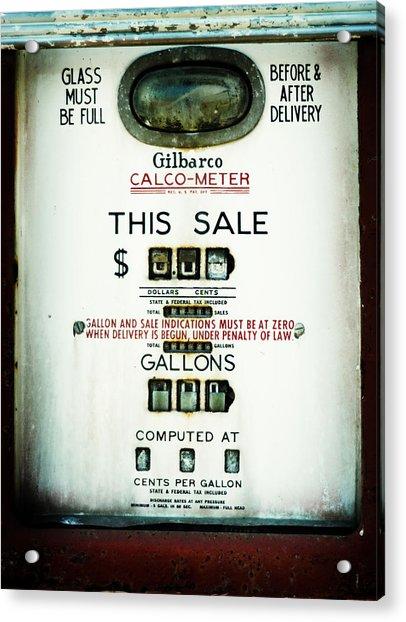 45 Cents Per Gallon Acrylic Print