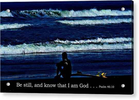 a contemplative surfer  - Psalm 46 - 10 Acrylic Print