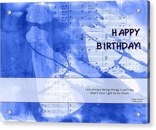 Birthday Quote 2 Acrylic Print