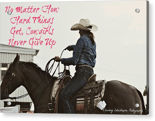 No Matter How Hard Things Get Cowgirls Never Give Up Hoodie Sweatshirt