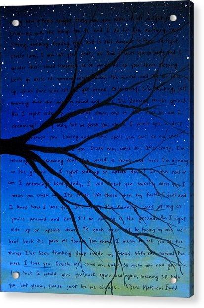 Dave Matthews Band Crush Song Lyric Art Acrylic Print